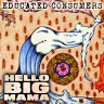 "Educated Consumers: ""Hello Big Mama"" (CD)"