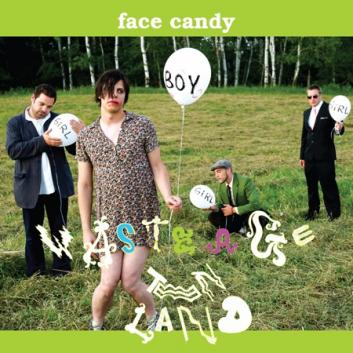 "Face Candy: ""Waste Age Teen Land"" [CD]"