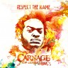 Carnage: Respect The Name [CD]