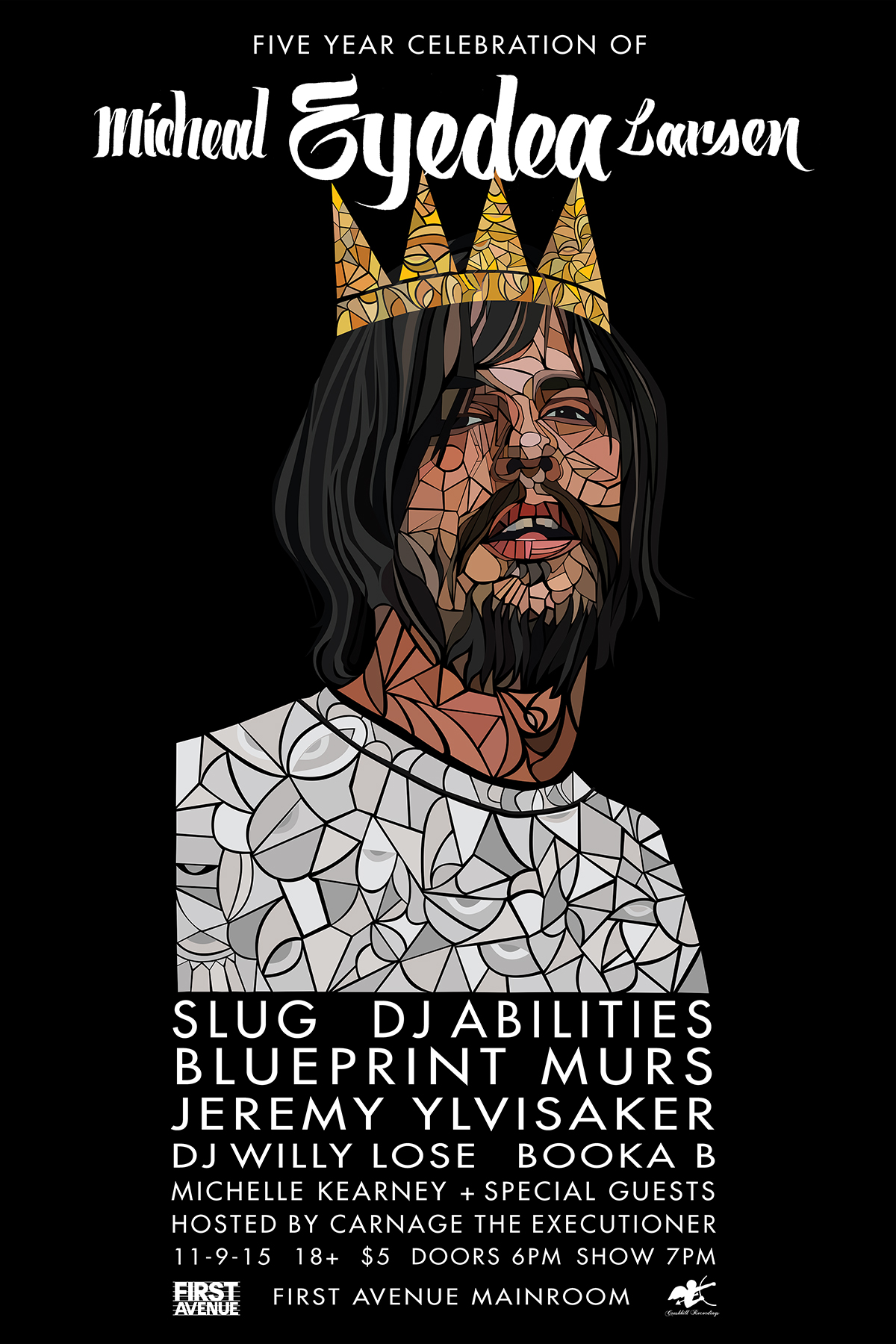 "Five Year Celebration of Micheal ""Eyedea"" Larsen!"