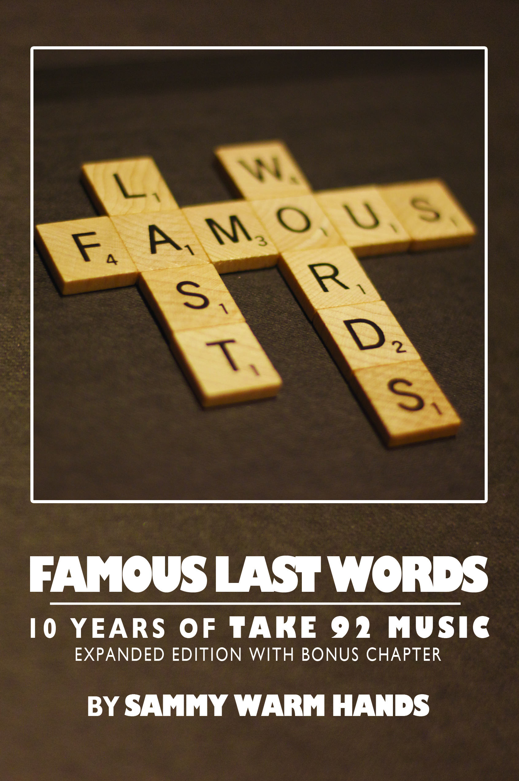 Sammy Warm Hands: Famous Last Words - Expanded Edition [Book]